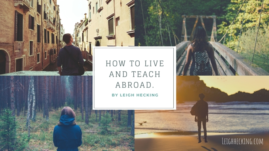 How to Live and Teach Abroad.