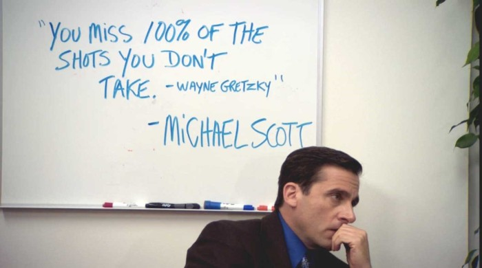 you-miss-100-percent-of-the-shots-you-dont-take-wayne-gretzky-michael-scott