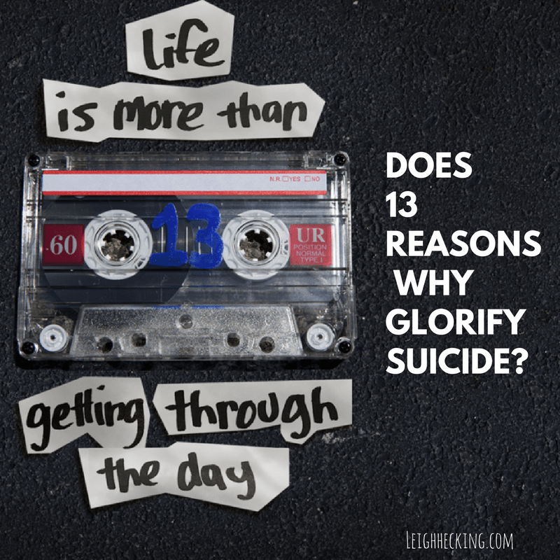 DOES 13 REASONS WHY GLORIFY SUICIDE_-min