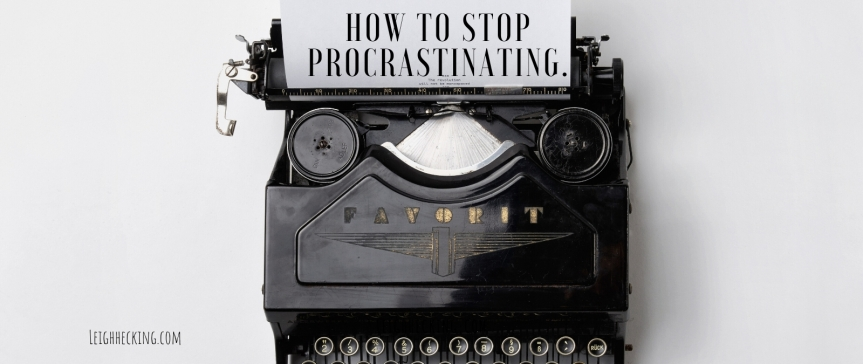 How to Stop Procrastinating. (Pt 2)
