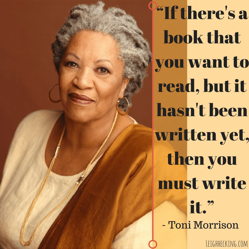 Toni Morrison - Leighhecking.com