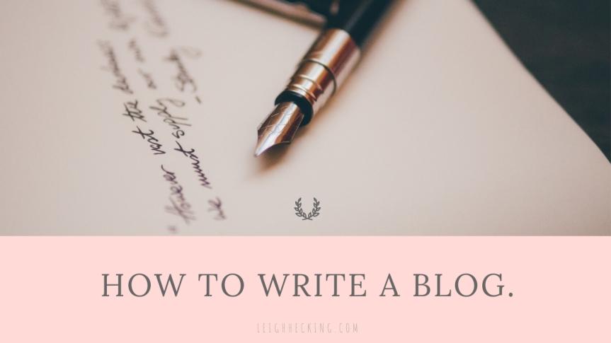 How to Write aBlog.