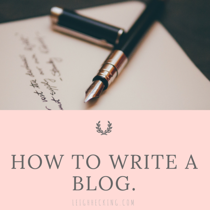 How to write a blog.