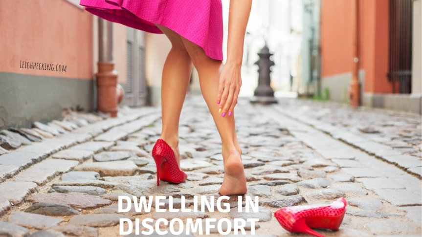 Dwelling in Discomfort
