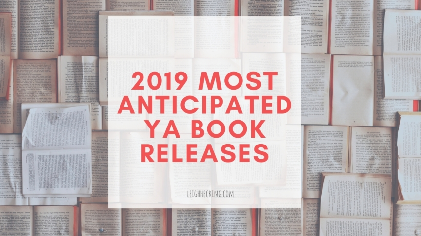 2019 Most Anticipated YA Book Releases