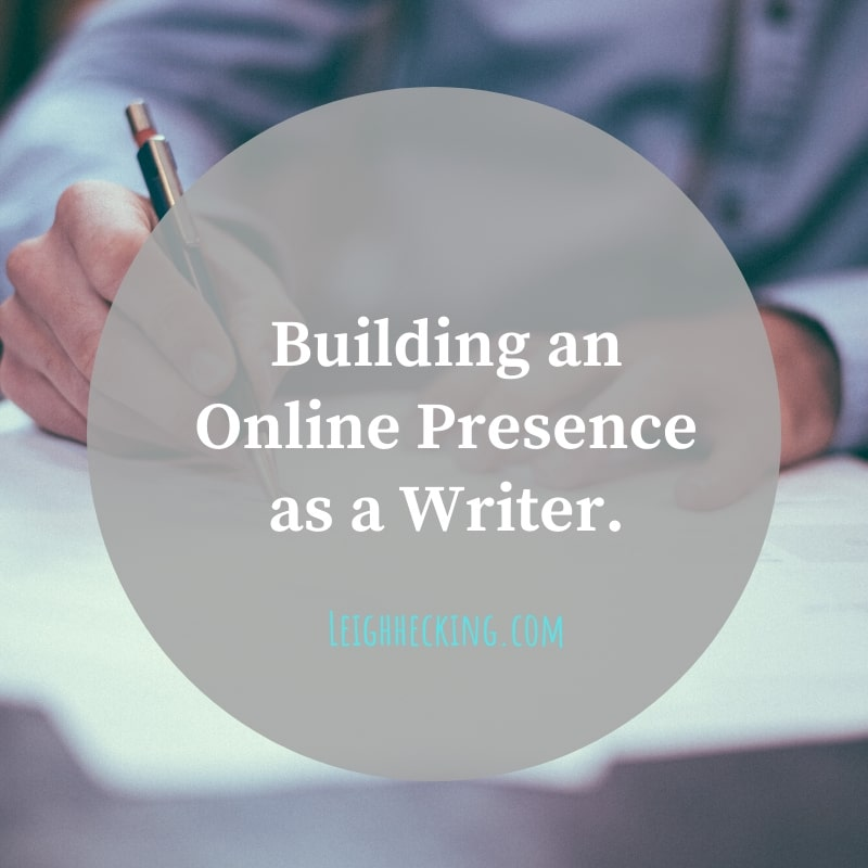 Building an Online Presence as a Writer.-min
