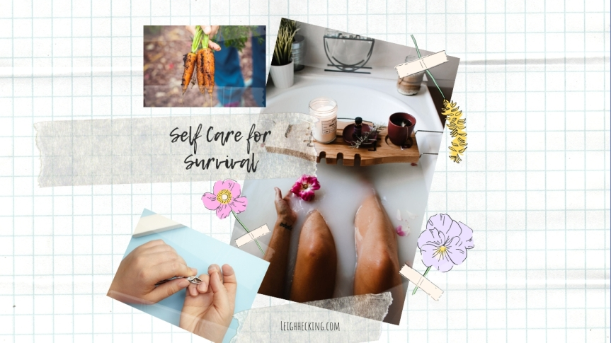 Self-Care for Survival.