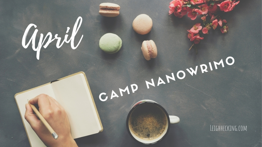 April: Camp NaNoWriMo