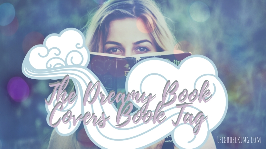 The Dreamy Book Covers Book Tag