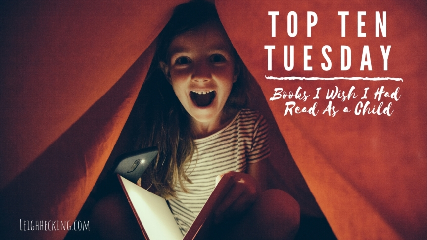 Top Ten Tuesday: Books I Wish I Had Read As a Child