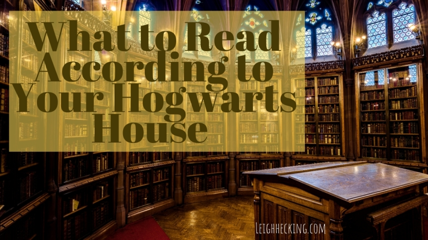 What to Read According to Your Hogwarts House #WRAYHH