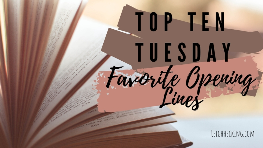 Top Ten Tuesday: Favorite Opening Lines