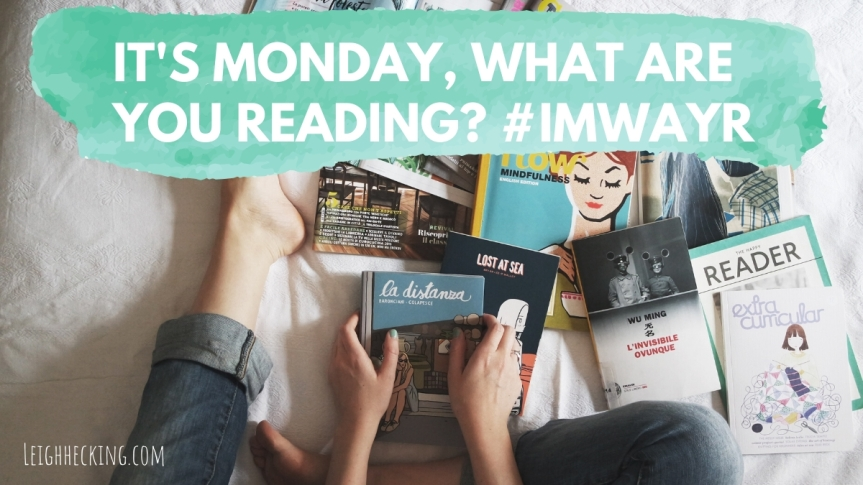 It's Monday, What Are You Reading? #IMWAYR