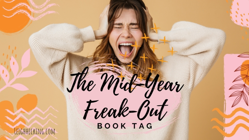 The Mid Year Freak Out Book Tag (2020)