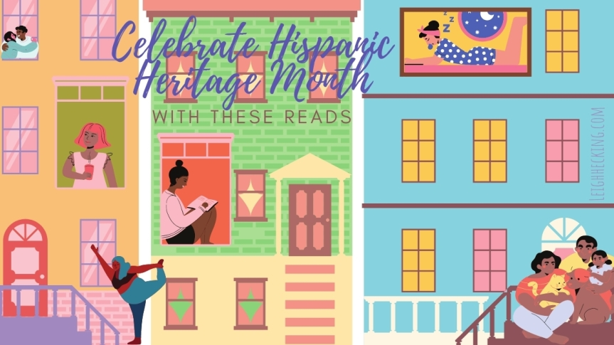 Celebrate Hispanic Heritage Month With These Reads