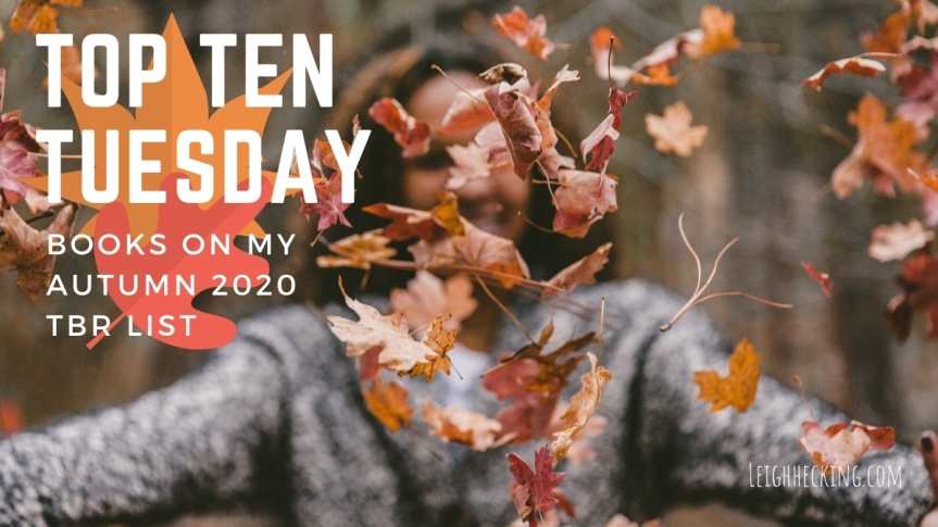 Top Ten Tuesday: Books On My Autumn 2020 TBR List