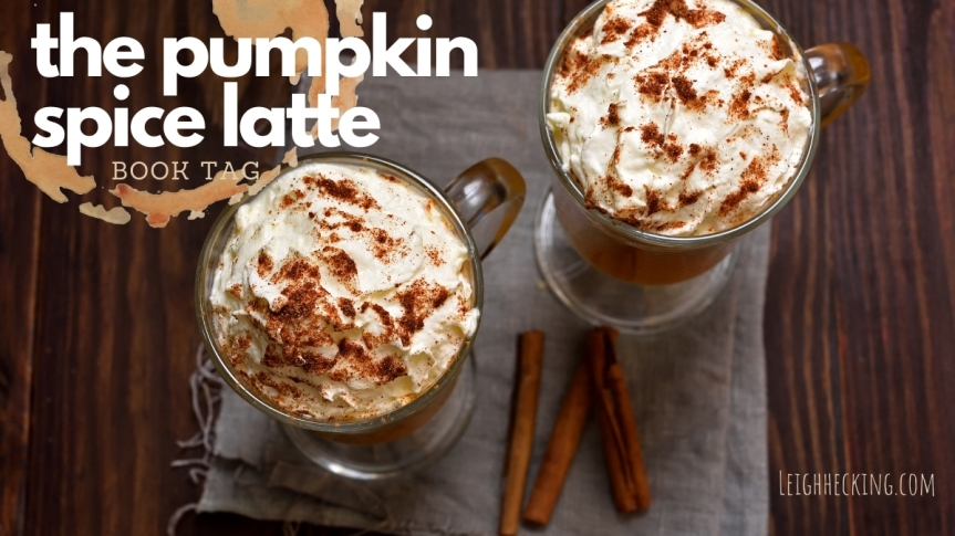 The Pumpkin Spice Latte Book Tag