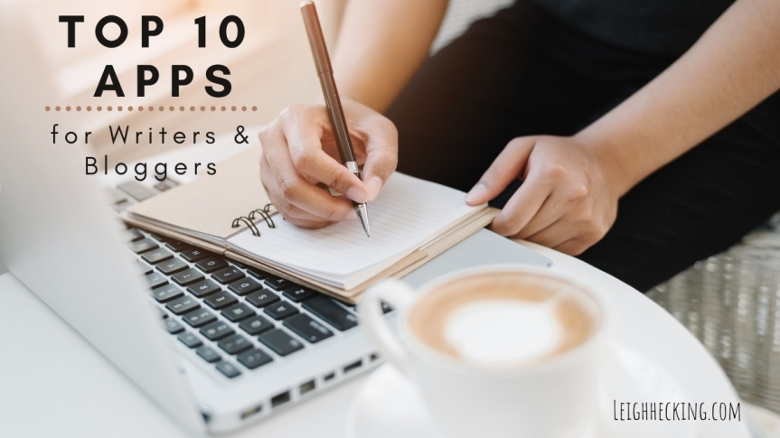 Top 10 Apps for Writers and Bloggers