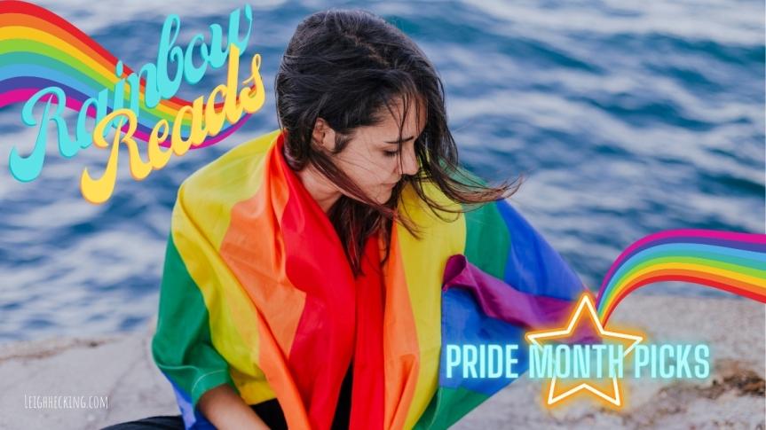 Rainbow Reads: Pride MonthPicks