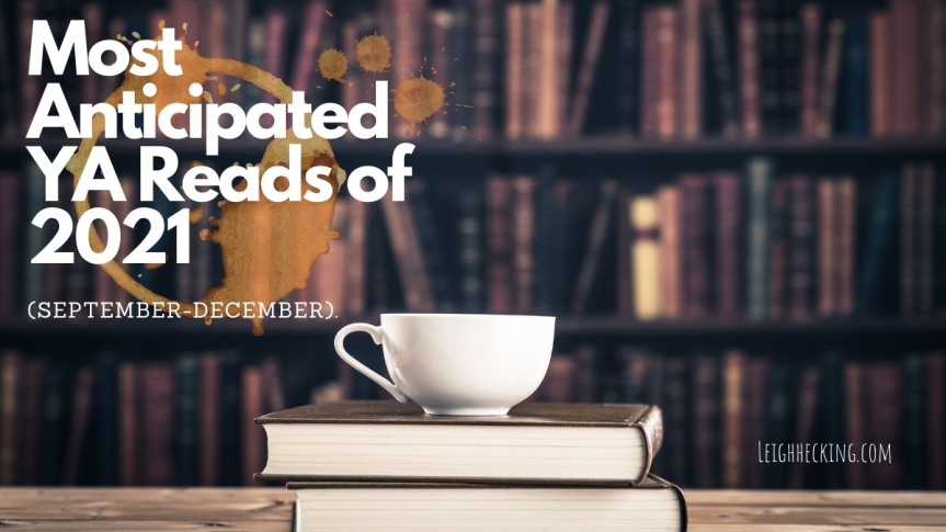 Most Anticipated YA Reads of 2021 (September-December)